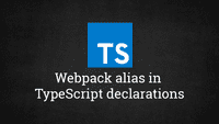Webpack alias in TypeScript declarations